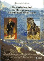 Die_Allerhoechste_Jagd_in_Oberammergau_unter_koenig_und_Prinzregent